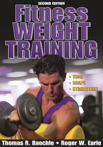 Fitness Weight Training - 2nd Edition (Fitness Spectrum Series)