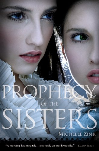 Michelle's Review: Prophecy of the Sisters by Michelle Zink
