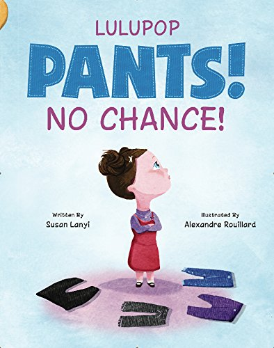 Pants! No Chance! guest book review + giveaway