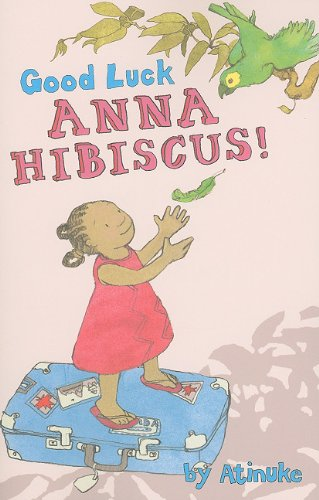 Good Luck, Anna Hibiscus!