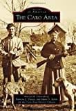 img - for Caro Area (Images of America) book / textbook / text book