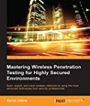 Mastering Wireless Penetration Testin...