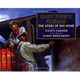 Casey Jones's Fireman: The Story of Sim Webb (Phyllis Fogelman Books) ~ Nancy Farmer