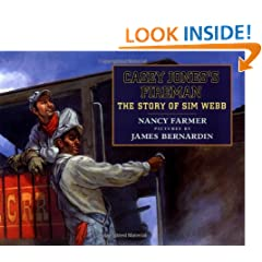 Casey Jones's Fireman: The Story of Sim Webb (Phyllis Fogelman Books)