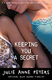 img - for Keeping You a Secret book / textbook / text book