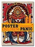 img - for Poster Children: The Art of Widespread Panic 1986-2013 book / textbook / text book