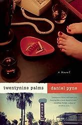 Twentynine Palms: A Novel