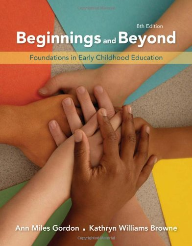 Beginnings and Beyond: Foundations in Early Childhood...