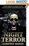 Night Terror (Includes: Malice, Dark Passage and Hive)