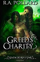 Greed's Charity (Seven Deadly Sins) (Volume 1)