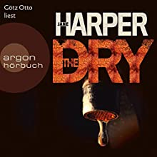 The Dry Hörbuch von Jane Harper Gesprochen von: Götz Otto