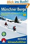 M�nchner Berge: Bayerische Alpen und...