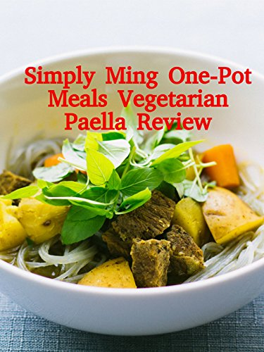 Review: Simply Ming One-Pot Meals Vegetarian Paella Review