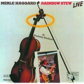 Merle Haggard - Rainbow Stew