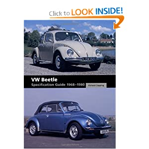 VW Beetle Specification Guide 1968-1980 Richard Copping