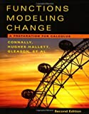 img - for By Eric Connally - Functions Modeling Change: A Preparation for Calculus: 2nd (second) Edition book / textbook / text book
