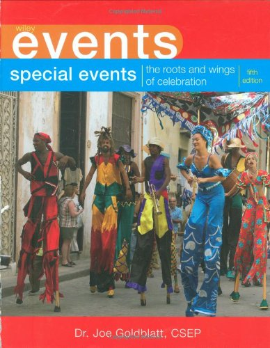 Special Events: The Roots and Wings of Celebration (Wiley...