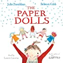 The Paper Dolls (       UNABRIDGED) by Julia Donaldson Narrated by Lauren Laverne