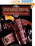 Packing Iron: Gunleather of the Front...