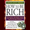 How to Be Rich (       UNABRIDGED) by Napoleon Hill Narrated by Joel Fontinos