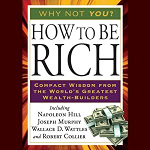 How to Be Rich | [Napoleon Hill]