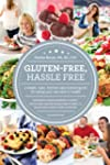 Gluten-Free, Hassle Free, Second Edition