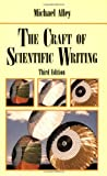 The Craft of Scientific Writing (0387947663) by Michael Alley