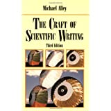 The Craft of Scientific Writingby Michael Alley