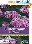 Bl�tentraum im Garten: Zierstauden -...