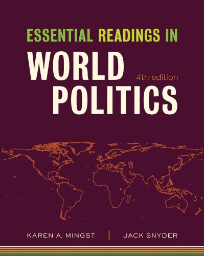Essential Readings in World Politics (Fourth Edition) ...