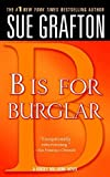 """B"" is for Burglar (The Kinsey Millhone Alphabet Mysteries)"