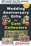 Wedding Anniversary Gifts for Coin Collectors: Gift Guide for the Spouse of a Coin Collector
