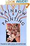 Rainbow Painting: A Collection of Mis...