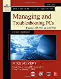 img - for Mike Meyers' CompTIA A+ Guide to Managing and Troubleshooting PCs, Fifth Edition (Exams 220-901 & 220-902) book / textbook / text book