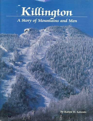 Title: Killington A story of mountains and men