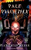 Pale Phoenix (Time Travel Mysteries (Paperback))