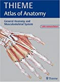 img - for General Anatomy and Musculoskeletal System - Latin Nomenclature (THIEME Atlas of Anatomy) (THIEME Atlas of Anatomy Series) book / textbook / text book
