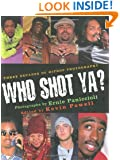 Who Shot Ya? Three Decades of Hiphop Photography