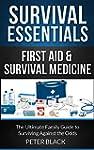 Survival Essentials: First Aid & Surv...
