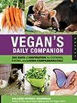 Vegan's Daily Companion: 365 Days of...
