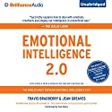 Emotional Intelligence 2.0 Audiobook by Travis Bradberry, Jean Greaves Narrated by Tom Parks