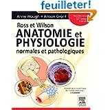 Ross et Wilson - Anatomie et physiologie normales et pathologiques