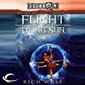 Flight of the Dying Sun: Eberron: Heirs of Ash, Book 2 (       UNABRIDGED) by Rich Wulf Narrated by Marcella Rose Sciotto