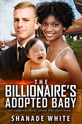 The Billionaire's Adopted Baby: A BWWM Adoption Romance