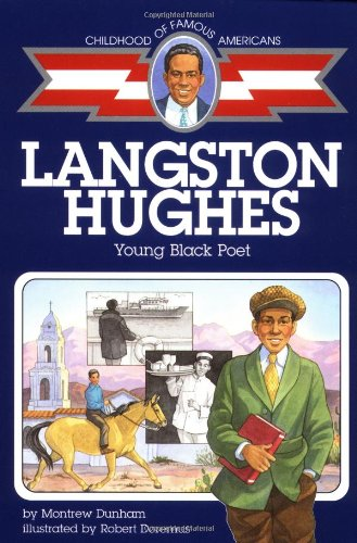 Langston Hughes: Young Black Poet (Childhood of Famous Americans)