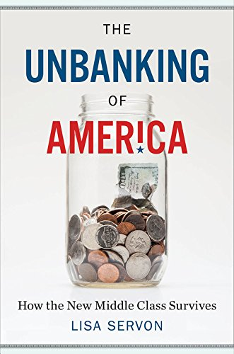 the-unbanking-of-america-how-the-new-middle-class-survives