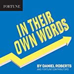 In Their Own Words: Tips from Zoomers | Daniel Roberts, Fortune Contributors