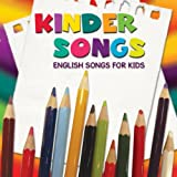 Kinder Songs English Songs for Kids Various Artists
