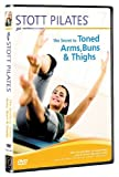 echange, troc Stott Pilates - The Secret To Toned Arms, Bums And Thighs [Import anglais]