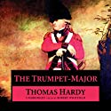 The Trumpet-Major (       UNABRIDGED) by Thomas Hardy Narrated by Simon Vance